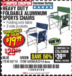 Harbor Freight Coupon HEAVY DUTY FOLDABLE ALUMINUM SPORTS CHAIRS Lot No. 56719/63066/62314 Expired: 7/2/20 - $19.99