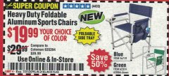Harbor Freight Coupon HEAVY DUTY FOLDABLE ALUMINUM SPORTS CHAIRS Lot No. 56719/63066/62314 Expired: 7/31/20 - $19.99