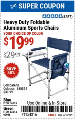 Harbor Freight Coupon HEAVY DUTY FOLDABLE ALUMINUM SPORTS CHAIRS Lot No. 56719/63066/62314 Expired: 7/15/20 - $19.99