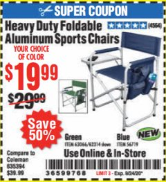 Harbor Freight Coupon HEAVY DUTY FOLDABLE ALUMINUM SPORTS CHAIRS Lot No. 56719/63066/62314 Expired: 9/24/20 - $19.99