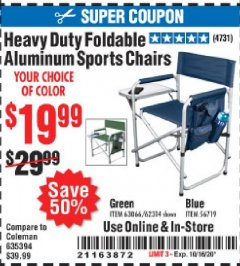 Harbor Freight Coupon HEAVY DUTY FOLDABLE ALUMINUM SPORTS CHAIRS Lot No. 56719/63066/62314 Expired: 10/16/20 - $19.99