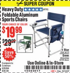 Harbor Freight Coupon HEAVY DUTY FOLDABLE ALUMINUM SPORTS CHAIRS Lot No. 56719/63066/62314 Expired: 10/13/20 - $19.99