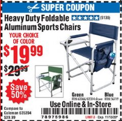 Harbor Freight Coupon HEAVY DUTY FOLDABLE ALUMINUM SPORTS CHAIRS Lot No. 56719/63066/62314 Valid Thru: 11/13/20 - $19.99