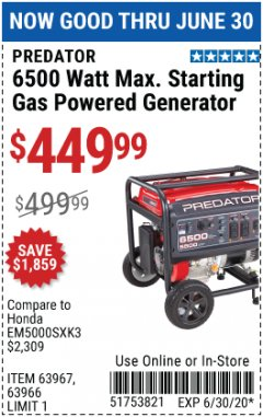 Harbor Freight Coupon 6500 WATT MAX. STARTING GAS POWERED GENERATOR Lot No. 63967/64966/63965/63964 EXPIRES: 6/30/20 - $449.99