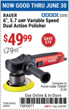 "Harbor Freight Coupon 6"", 5.7 AMP VARIABLE SPEED DUAL ACTION POLISHER Lot No. 64529/64528 Expired: 6/30/20 - $49.99"