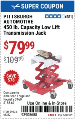 Harbor Freight Coupon PITTSBURGH 450 LB. TRANSMISSION JACK Lot No. 39178/61232 EXPIRES: 6/30/20 - $79.99