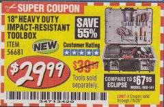 "Harbor Freight Coupon 18"" HEAVY DUTY IMPACT-RESISTANT TOOLBOX Lot No. 56681 EXPIRES: 7/5/20 - $29.99"