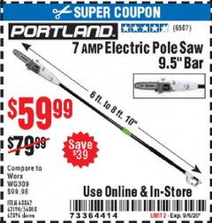 "Harbor Freight Coupon 7AMP ELECTRIC POLE SAW 9.5"" BAR Lot No. 68862/63190/56808/62896 Expired: 9/6/20 - $59.99"