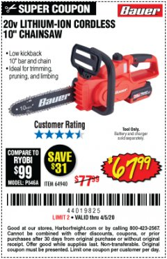 "Harbor Freight Coupon 20V LITHIUM-ION CORDLESS 10"" CHAINSAW Lot No. 64940 EXPIRES: 6/30/20 - $67.99"