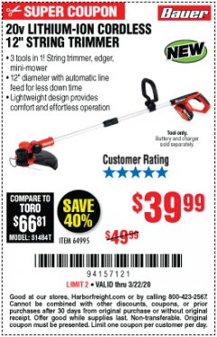 "Harbor Freight Coupon 20V LITHIUM-ION CORDLESS 12"" STRING TRIMMER Lot No. 64995 Expired: 3/22/20 - $39.99"