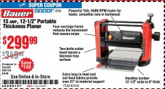 "Harbor Freight Coupon 15 AMP 12 1/2"" PORTABLE THICKNESS PLANER Lot No. 63445 Expired: 8/16/20 - $299.99"