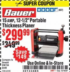 "Harbor Freight Coupon 15 AMP 12 1/2"" PORTABLE THICKNESS PLANER Lot No. 63445 Valid Thru: 12/18/20 - $299.99"