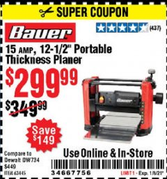 "Harbor Freight Coupon 15 AMP 12 1/2"" PORTABLE THICKNESS PLANER Lot No. 63445 Valid Thru: 1/8/21 - $299.99"