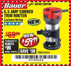 Harbor Freight Coupon 6.5 AMP CORDED TRIM ROUTER Lot No. 64944 Expired: 6/30/20 - $59.99