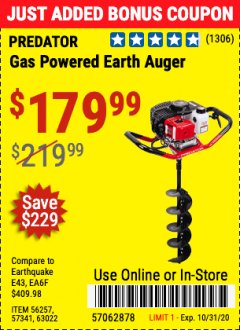 "Harbor Freight Coupon 2 HP GAS POWERED EARTH AUGER WITH 6""BIT Lot No. 63022 Expired: 10/31/20 - $179.99"