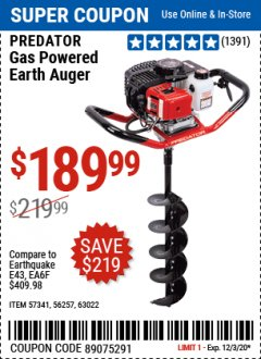 "Harbor Freight Coupon 2 HP GAS POWERED EARTH AUGER WITH 6""BIT Lot No. 63022 Expired: 12/3/20 - $189.99"