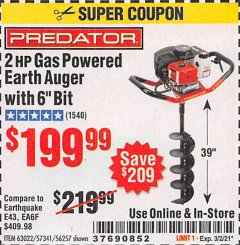 "Harbor Freight Coupon 2 HP GAS POWERED EARTH AUGER WITH 6""BIT Lot No. 63022 Valid: 2/16/21 - 3/2/21 - $199.99"