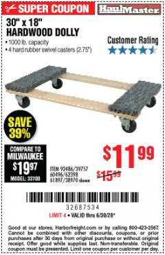 "Harbor Freight Coupon 30""X18"" 1000LB HARDWOOD DOLLY Lot No. 92486/39757/60496/62398/61897/38970 Valid Thru: 6/30/20 - $11.99"