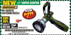 Harbor Freight Coupon GREENWOOD NO-SQUEEZE WATERING NOZZLE Lot No. 56711 EXPIRES: 6/30/20 - $7.99