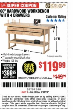 "Harbor Freight Coupon 60"" HARDWOOD WORKBENCH WITH 4 DRAWERS Lot No. 63395/93454/69054/62603 Expired: 6/30/20 - $119.99"