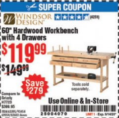 "Harbor Freight Coupon 60"" HARDWOOD WORKBENCH WITH 4 DRAWERS Lot No. 63395/93454/69054/62603 Expired: 9/14/20 - $119.99"