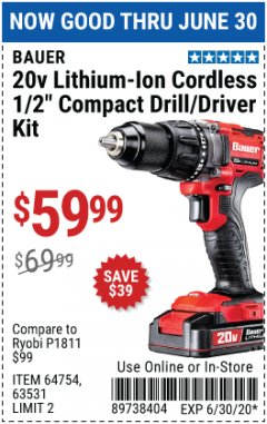 "Harbor Freight Coupon 20V LITHIUM-ION CORDLESS 1/2"" COMPACT DRILL/DRIVER KIT Lot No. 64754/63531 EXPIRES: 6/30/20 - $59.99"