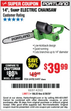 "Harbor Freight Coupon 14"", 9 AMP ELECTRIC CHAINSAW Lot No. 64498/64497 EXPIRES: 6/30/20 - $39.99"
