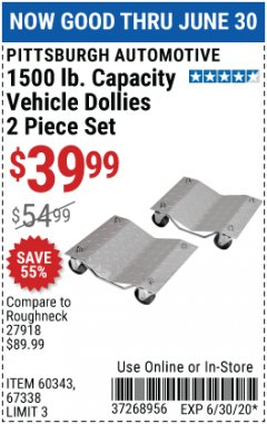 Harbor Freight Coupon 1500 LB. CAPACITY VEHICLE DOLLIES 2 PIECE SET Lot No. 60343/67338 EXPIRES: 6/30/20 - $39.99