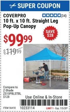Harbor Freight Coupon 10 FT. X 10 FT. STRAIGHT LEG POP-UP CANOPY Lot No. 56410 EXPIRES: 7/5/20 - $99.99