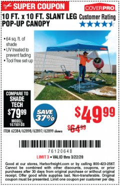 Harbor Freight Coupon 10 FT. X 10 FT. SLANT LEG POP-UP CANOPY Lot No. 62384/62898/62897/62899 Expired: 3/22/20 - $49.99