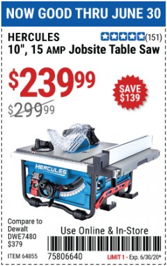"Harbor Freight Coupon 10"", 15 AMP JOBSITE TABLE SAW Lot No. 64855 Expired: 6/30/20 - $239.99"