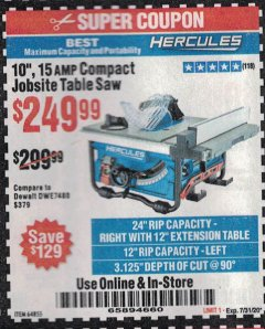 "Harbor Freight Coupon 10"", 15 AMP JOBSITE TABLE SAW Lot No. 64855 Expired: 7/31/20 - $249.99"