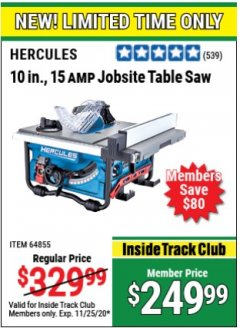 "Harbor Freight Coupon 10"", 15 AMP JOBSITE TABLE SAW Lot No. 64855 Valid Thru: 11/25/20 - $249.99"