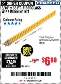 "Harbor Freight Coupon 3/16"" X 33FT. FIBERGLASS WIRE RUNNING KIT Lot No. 65326 EXPIRES: 6/30/20 - $6.99"