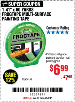 "Harbor Freight Coupon 1.41"" X 60 YARDS FROGTAPE MULTI-SURFACE PAINTING TAPE Lot No. 56151 Expired: 6/30/20 - $6.99"