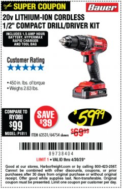 "Harbor Freight Coupon BAUER 20V LITHIUM-ION CORDLESS 1/2"" COMPACT DRILL/DRIVER KIT Lot No. 63531/64754 EXPIRES: 6/30/20 - $59.99"