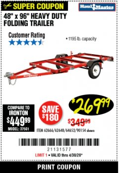 "Harbor Freight Coupon HAULMASTER 48"" X 96"" HEAVY DUTY FOLDING TRAILER Lot No. 62666/62648/64652/90154 Expired: 6/30/20 - $269.99"