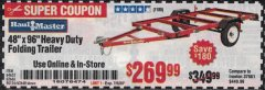 "Harbor Freight Coupon HAULMASTER 48"" X 96"" HEAVY DUTY FOLDING TRAILER Lot No. 62666/62648/64652/90154 Expired: 7/5/20 - $269.99"