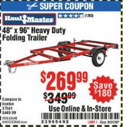 "Harbor Freight Coupon HAULMASTER 48"" X 96"" HEAVY DUTY FOLDING TRAILER Lot No. 62666/62648/64652/90154 Expired: 9/24/20 - $269.99"