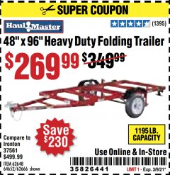 "Harbor Freight Coupon HAULMASTER 48"" X 96"" HEAVY DUTY FOLDING TRAILER Lot No. 62666/62648/64652/90154 Valid Thru: 3/9/21 - $269.99"