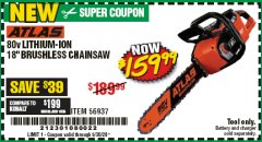"Harbor Freight Coupon ATLAS 80V LITHIUM-ION 18"" BRUSHLESS CHAINSAW Lot No. 56937 Expired: 6/30/20 - $159.99"
