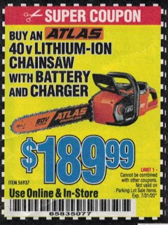 "Harbor Freight Coupon ATLAS 80V LITHIUM-ION 18"" BRUSHLESS CHAINSAW Lot No. 56937 Valid Thru: 7/31/20 - $189.99"