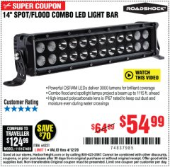 "Harbor Freight Coupon 14"" SPOT/FLOOD COMBO LED LIGHT BAR Lot No. 64321 Valid Thru: 6/30/20 - $54.99"