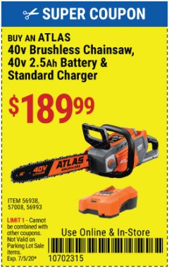 "Harbor Freight Coupon ATLAS 40V LITHIUM-ION 16"" BRUSHLESS CHAINSAW Lot No. 56938 Valid: 6/1/20 - 7/5/20 - $189.99"