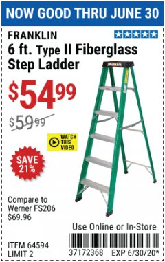 Harbor Freight Coupon FRANKLIN 6FT TYPE 2 FIBERGLASS STEP LADDER  Lot No. 64594 EXPIRES: 6/30/20 - $54.99