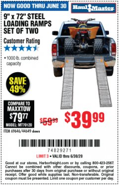 "Harbor Freight Coupon 9""X72"" STEEL LOADING RAMPS SET OF TWO Lot No. 69646/44649 EXPIRES: 6/30/20 - $39.99"
