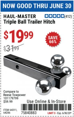 Harbor Freight Coupon TRIPLE BALL TRAILER HITCH Lot No. 64311/64286 EXPIRES: 6/30/20 - $19.99