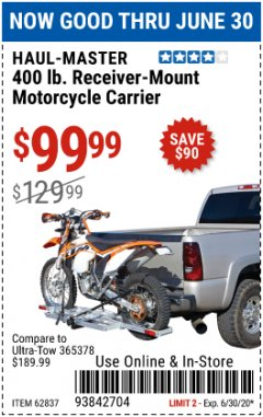 Harbor Freight Coupon 400LB RECEIVER MOUNT MOTORCYCLE CARRIER Lot No. 62837 Valid Thru: 6/30/20 - $99.99