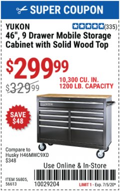 Harbor Freight Coupon $30 OFF YUKON STORAGE CABINETS Lot No. 56613, 64012, 64023 Valid Thru: 7/5/20 - $299.99