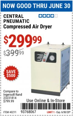 Harbor Freight Coupon COMPRESSED AIR DRYER Lot No. 40211 EXPIRES: 6/30/20 - $299.99